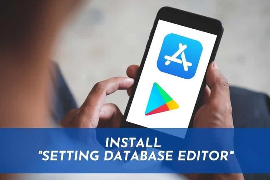 Install Setting Database Editor
