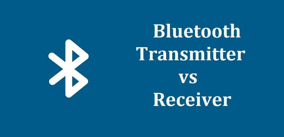Bluetooth Transmitter vs Receiver