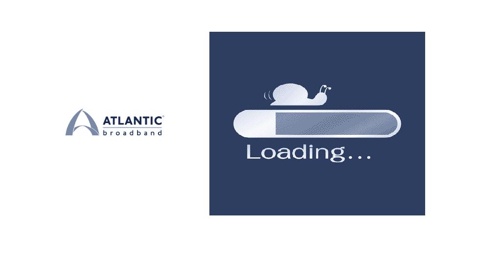 atlantic broadband slow internet