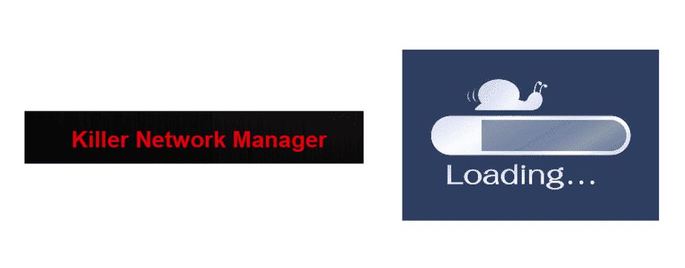 killer network manager slow internet