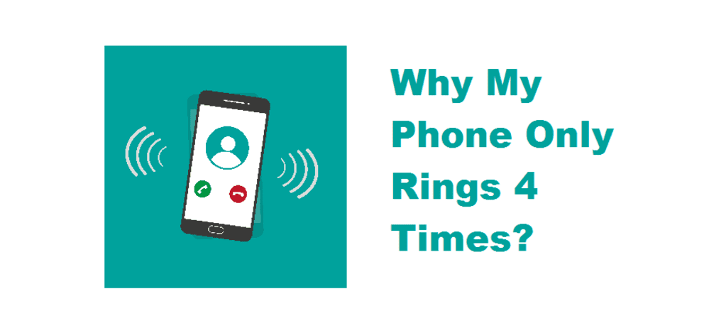 4 rings on phone meaning