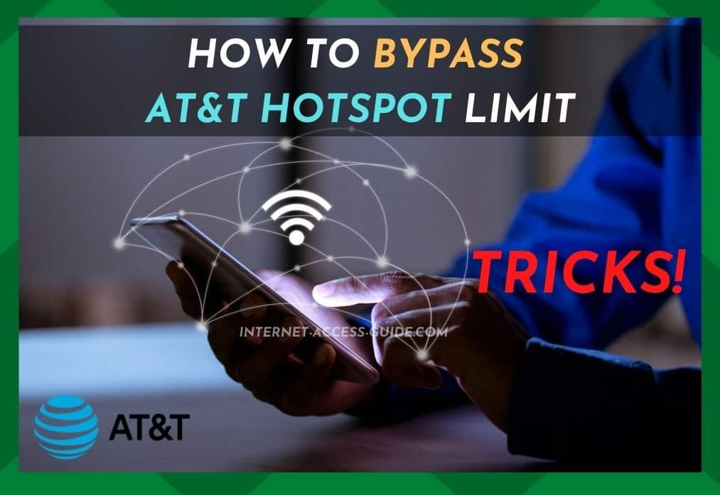 How To Bypass Hotspot Limit AT&T