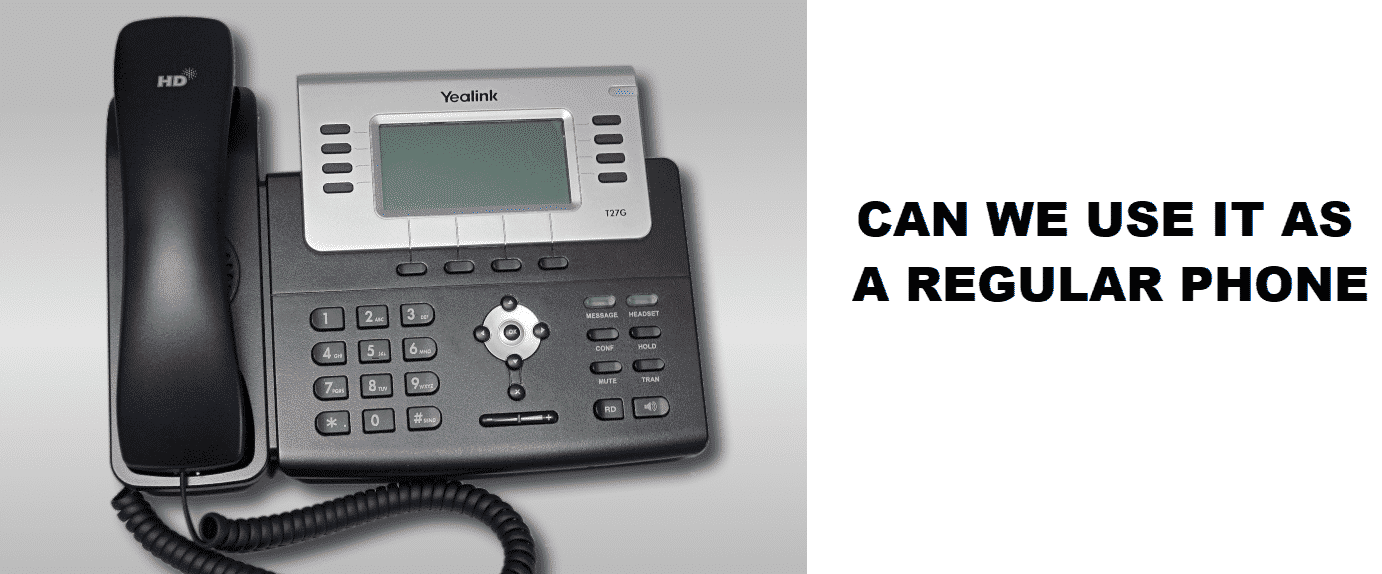 can i use a voip phone as a regular phone