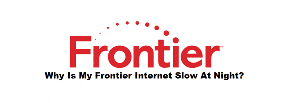 frontier internet slow at night