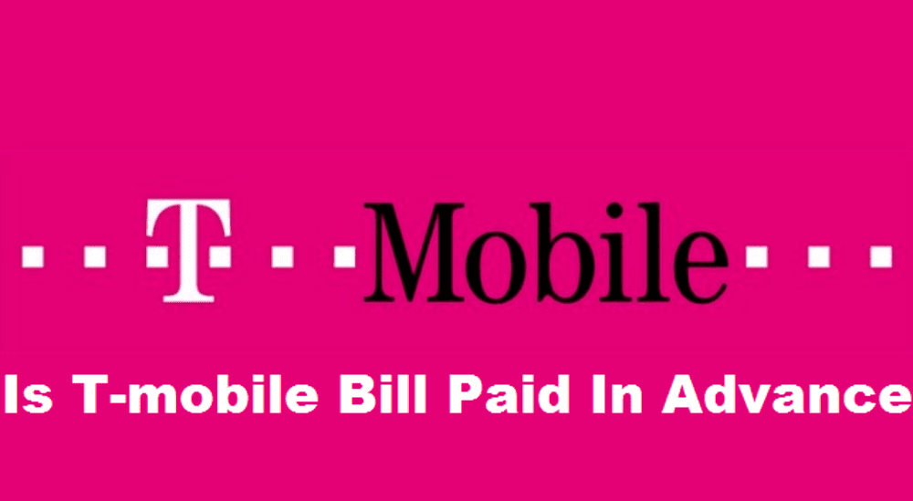 is tmobile bill paid in advance