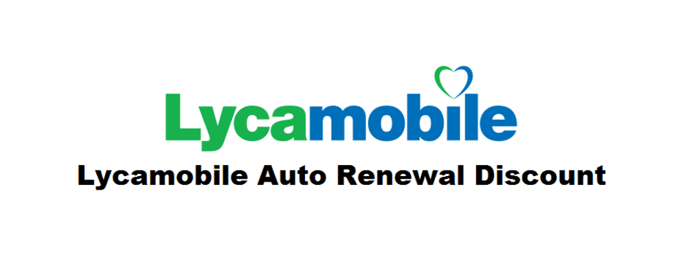 lycamobile auto renewal discount