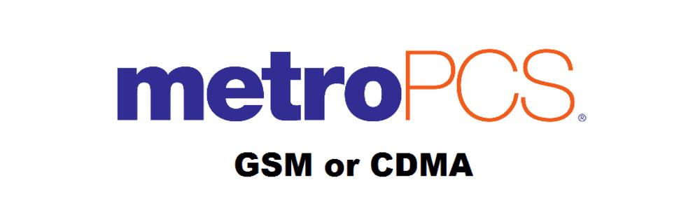 metropcs gsm or cdma
