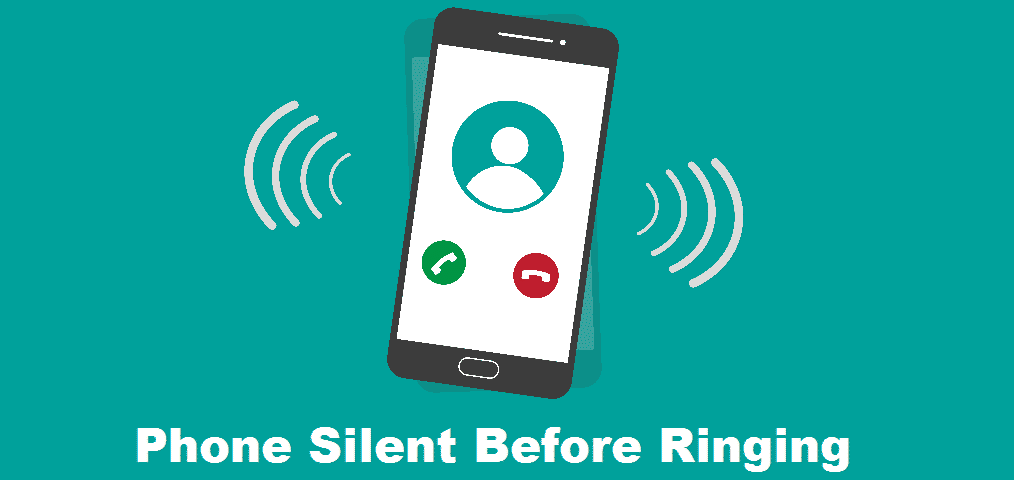 phone silent before ringing