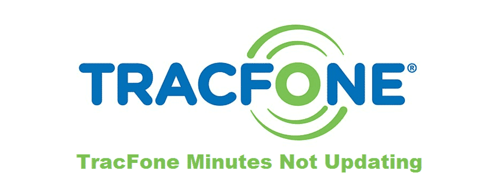 tracfone minutes not updating