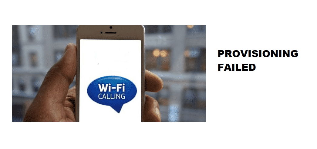 wifi calling provisioning failed