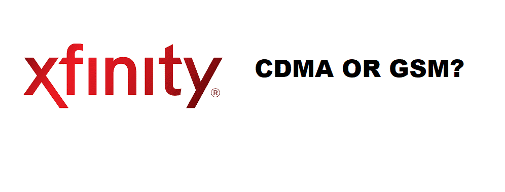 xfinity mobile cdma or gsm