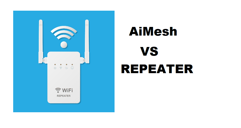 aimesh vs repeater