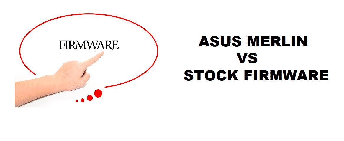 asus merlin vs stock firmware