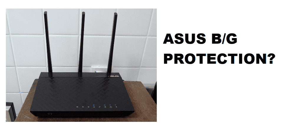 asus router b/g protection