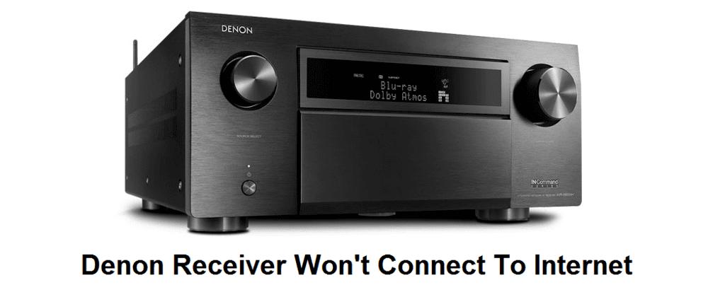 denon receiver won't connect to internet