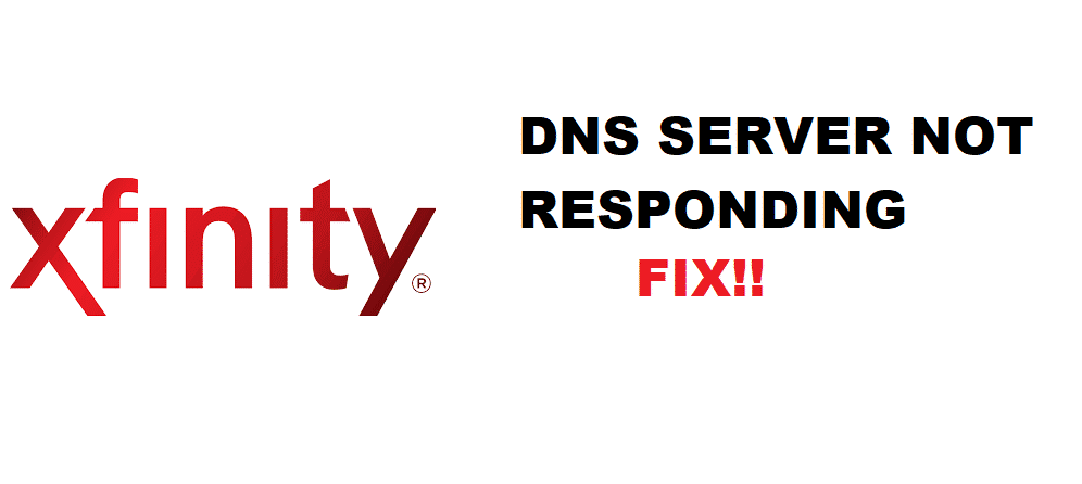 dns server not responding xfinity