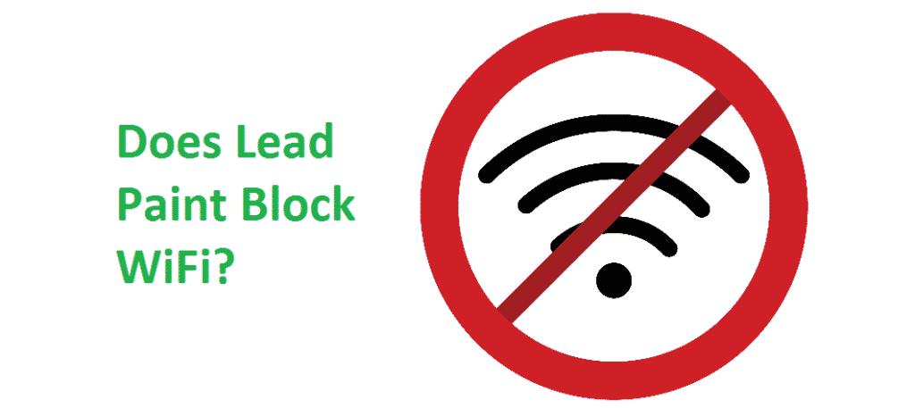 does lead paint block wifi