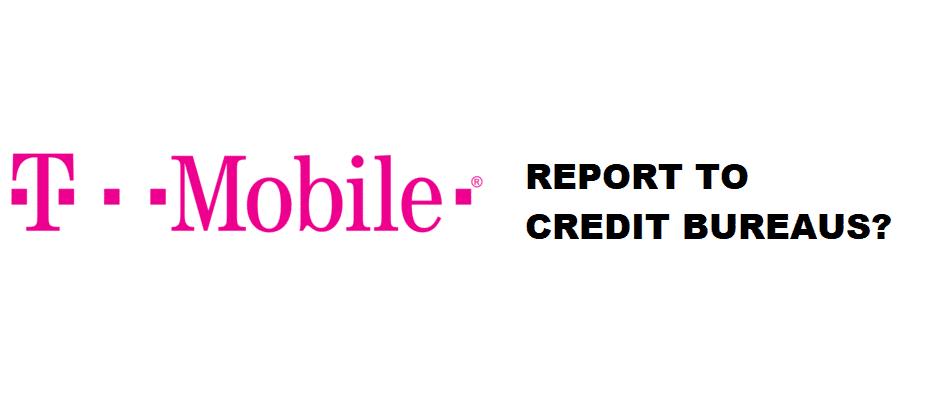 does tmobile report to credit bureaus