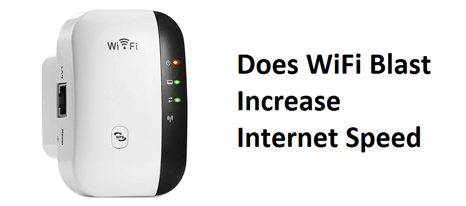 does wifiblast increase internet speed
