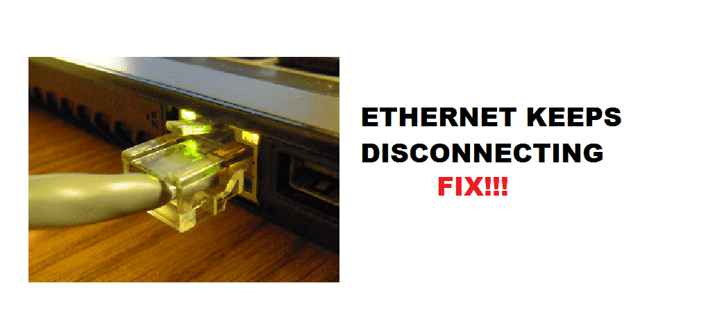 ethernet keeps disconnecting