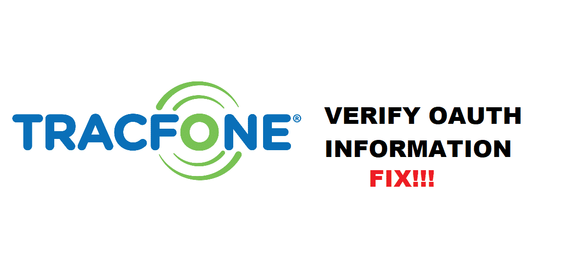 failed to verify oauth information tracfone