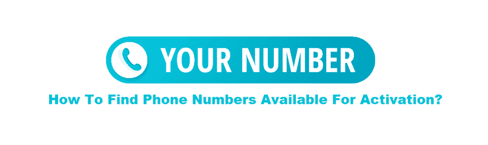 find available phone numbers for activation
