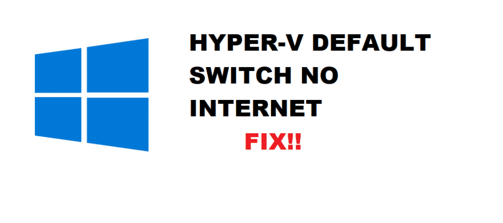 hyper-v default switch no internet