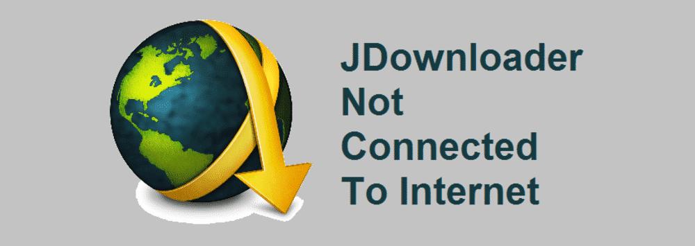 jdownloader no internet connection