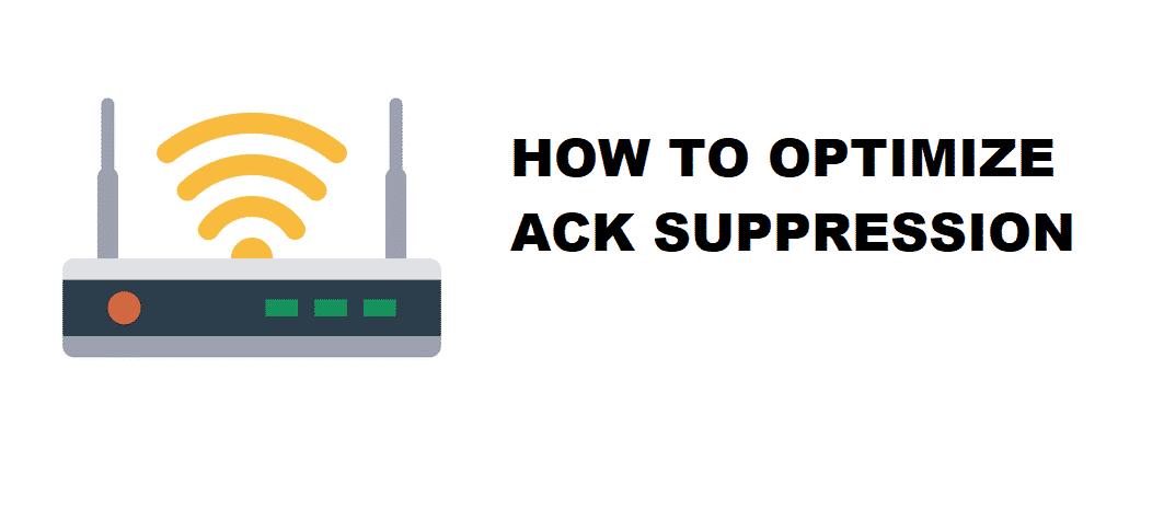 optimize ack suppression