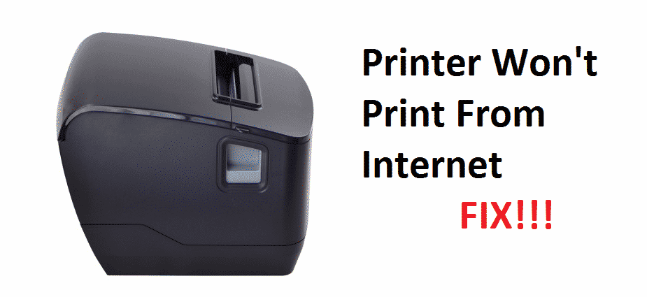 printer won't print from internet