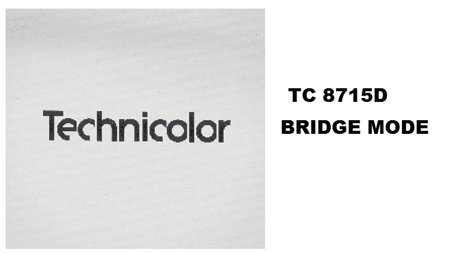 technicolor tc8715d bridge mode