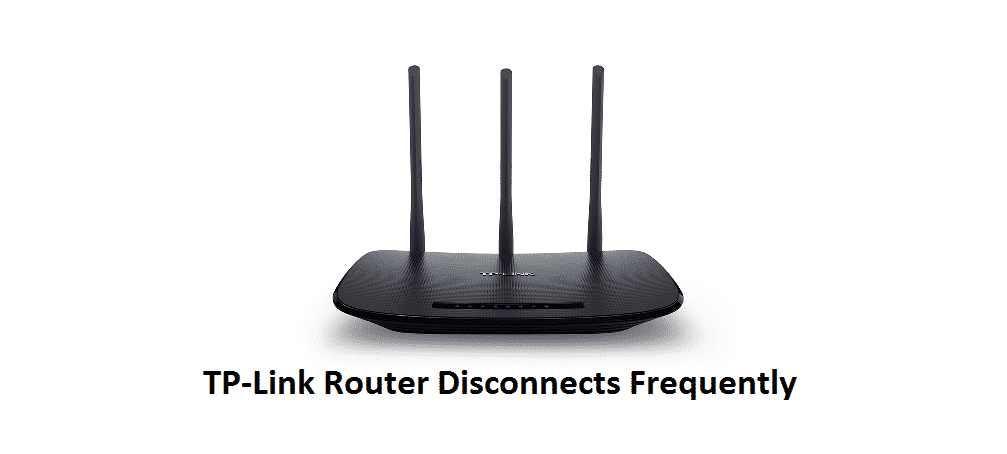 tp link router disconnects frequently