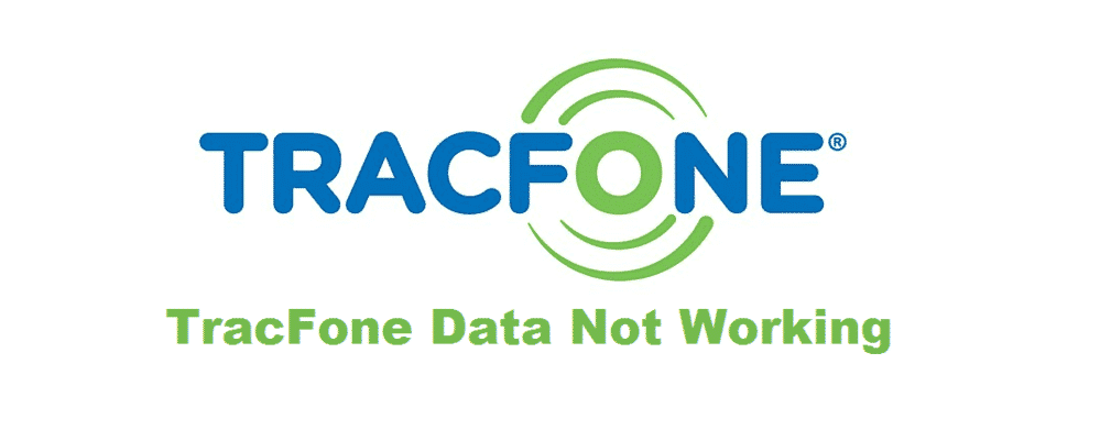 tracfone data not working