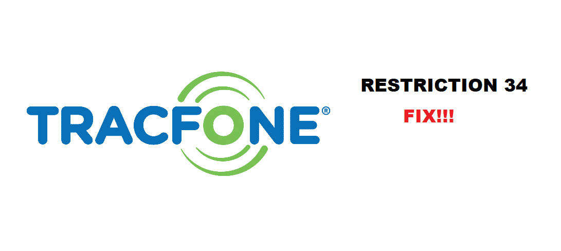 tracfone restriction 34