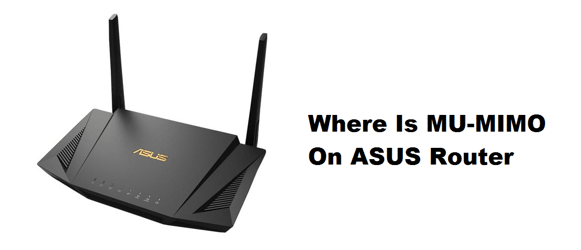 where is mu mimo on asus router