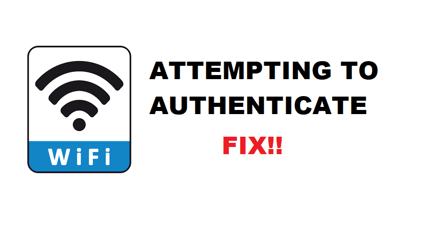 wifi attempting to authenticate