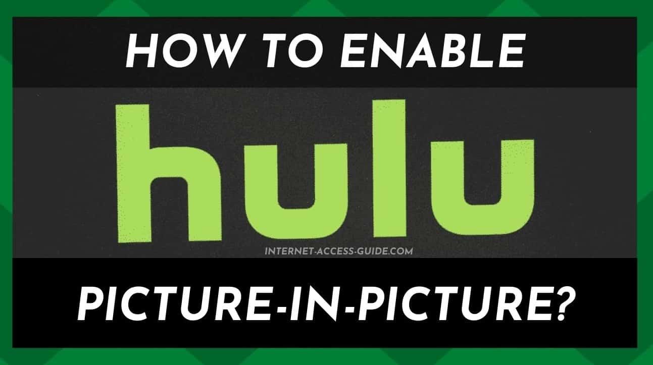 Hulu Picture In Picture