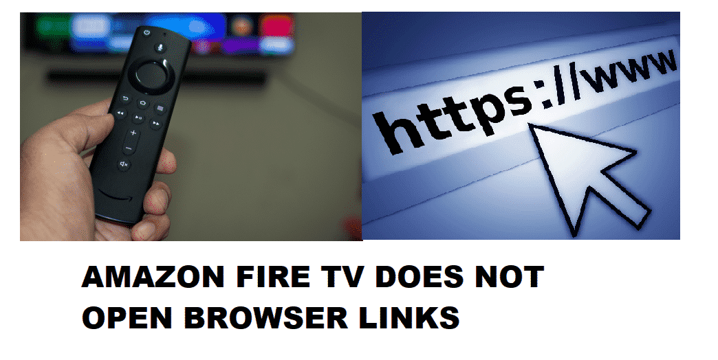 amazon fire tv does not open browser links