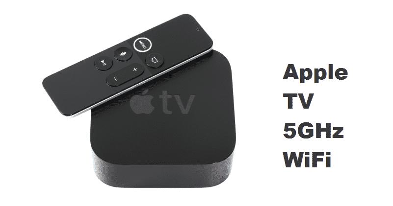 apple tv 5ghz wifi