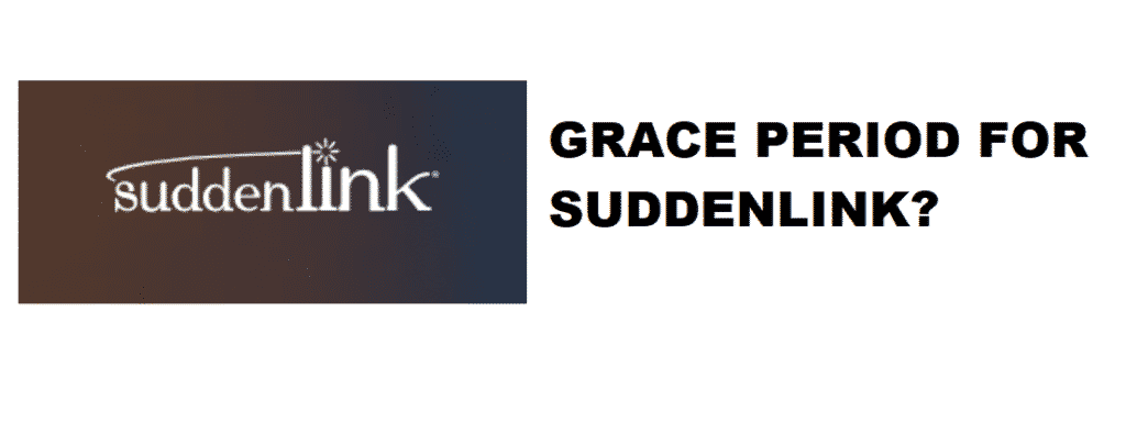 does suddenlink have a grace period