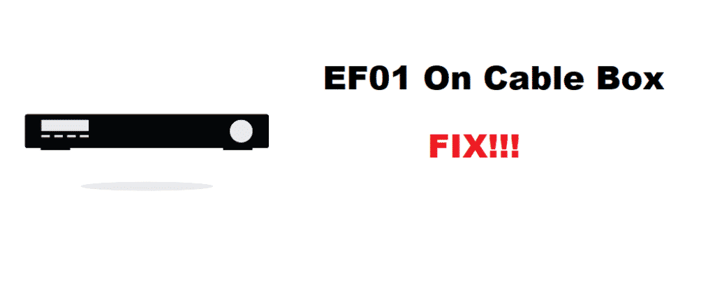 ef01 on cable box