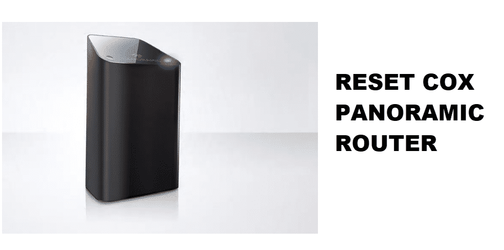 how do i reset cox panoramic router