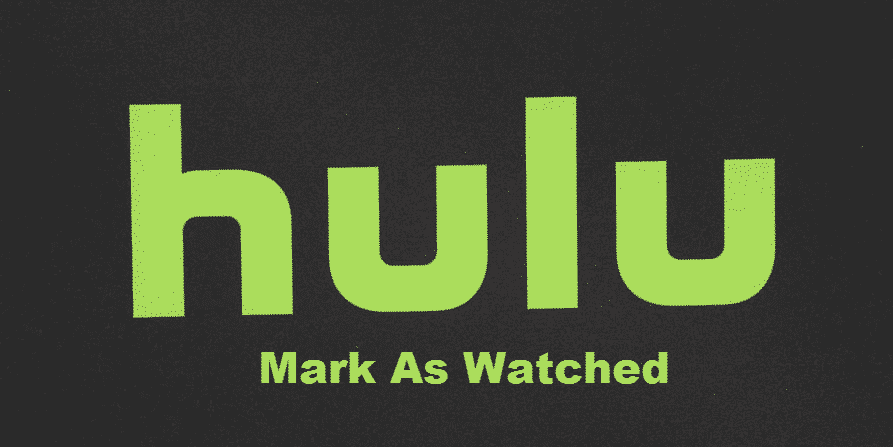 hulu mark as watched