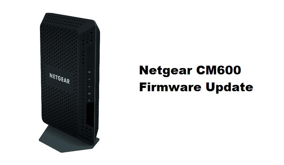netgear cm600 firmware update