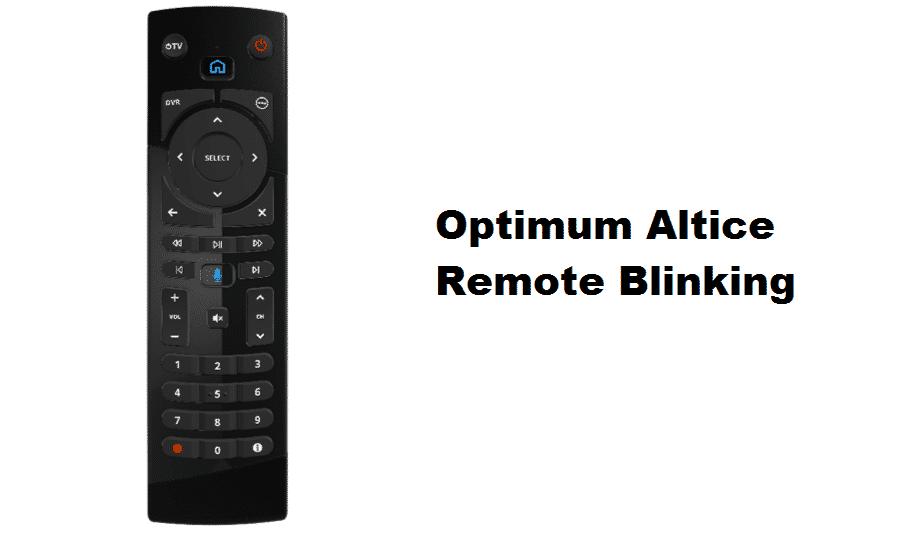 optimum altice remote blinking