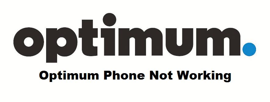 optimum phone not working