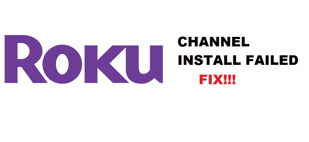 roku channel install failed
