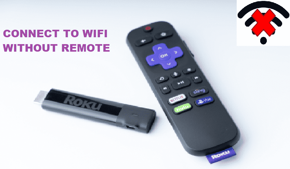 roku not connected to wifi and lost remote