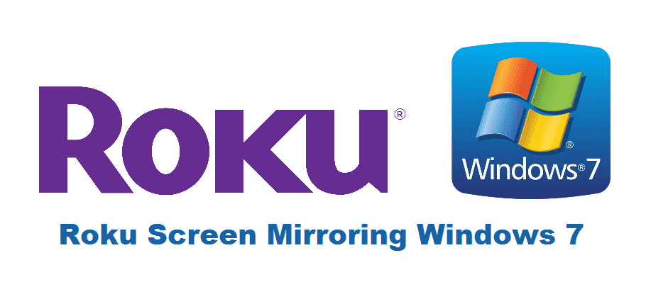 Roku Screen Mirroring Windows 7 How To, How To Screen Mirror Windows 7 Roku