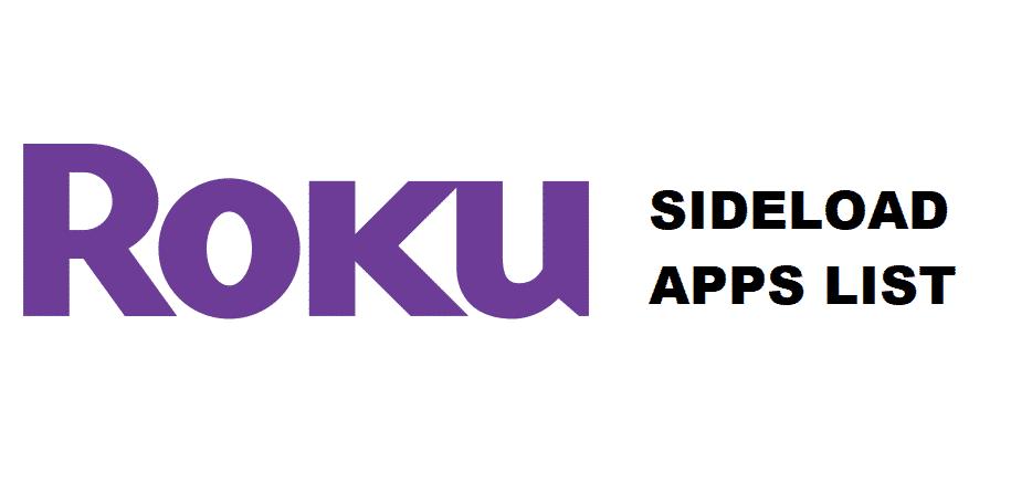 roku sideload apps list